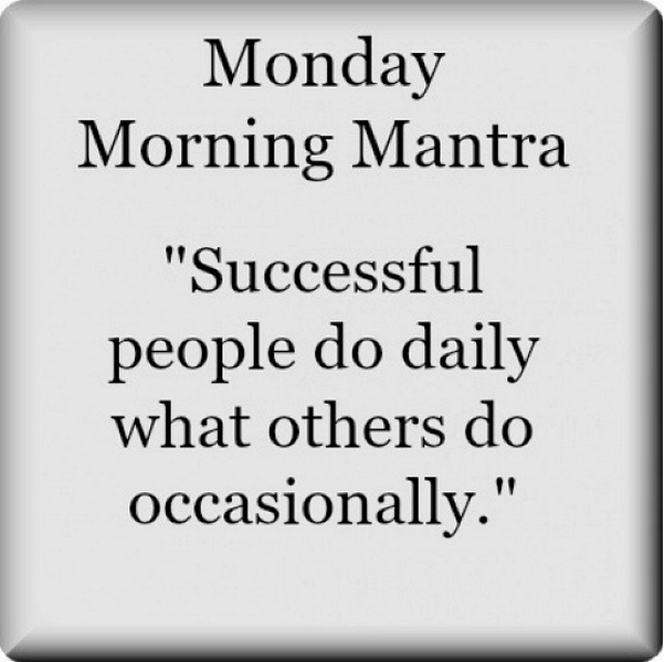 Image result for monday morning mantra